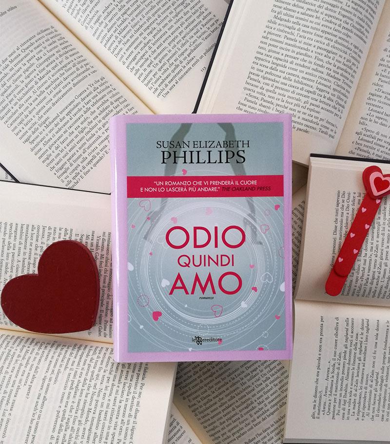 """""""Odio quindi amo"""" di Susan Elizabeth Phillips: l'amore declinato in tutte le sue forme"""
