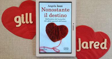 """BLOGTOUR """"Nonostante il destino"""" di Angela Iezzi: recensione in anteprima!"""