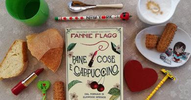recensione-pane-cose-e-cappuccino-fannie-flagg-bur