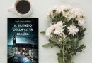 """Questa volta leggo: """"Il silenzio della citta bianca"""" di Eva Garcia Saenz de Urturi"""