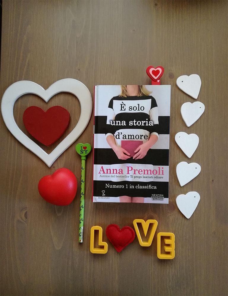 e-solo-una-storia-d-amore-anna-premoli-recensione-newton-compton