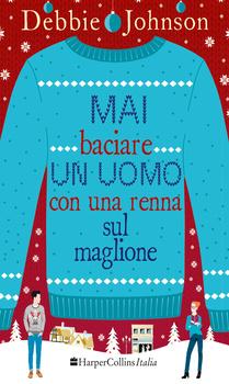 mai-baciare-un-uomo-con-una-renna-sul-maglione_hm_cover_big