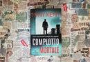 """""""Complotto mortale"""" di Tony Kent: un thriller dall'impianto classico"""