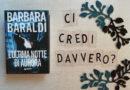 """""""L'ultima notte di Aurora"""" di Barbara Baraldi: ancora ombre per la profiler"""
