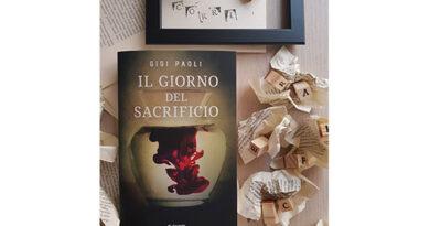 """""""Il giorno del sacrificio"""" di Gigi Paoli: voglio il prossimo!"""