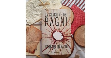 """""""La stagione dei ragni"""" di Barbara Baraldi: molto bello"""
