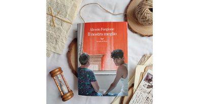 """""""Il nostro meglio"""" di Alessio Forgione: dritto al cuore"""